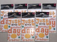 """""""Just Another Day In Paradise� Stickers- Party Favors. Lot Of 7 Sheets"""