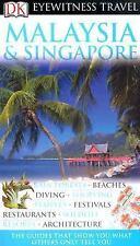 Malaysia and Singapore (Eyewitness Travel Guides)