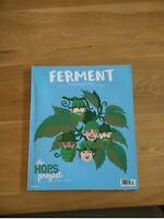 Ferment Magazine - Issue 24 - Craft Beer Magazine