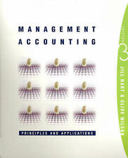 Management Accounting: Principles and Applications by Jill Hart Clive Wilson 3rd