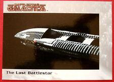 BATTLESTAR GALACTICA - Premiere Edition - Card #5 - The Last Battlestar