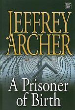 A Prisoner of Birth (Center Point Platinum Fiction (Large Print))-ExLibrary