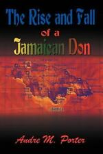 The Rise and Fall of a Jamaican Don (Paperback or Softback)