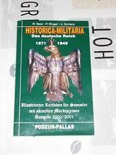 Historica-Militaria - Das deutsche Reich 1871-1945 , Podzun Pallas