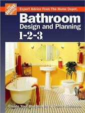 Bathroom Design and Planning 1-2-3: Create Your Blueprint for a Perfect Bathr…