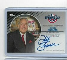 DICK BREMER 2020 OPENING DAY BASEBALL AUTO - TWINS TV BROADCASTER