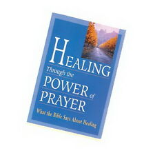 HEALING POWER OF PRAYER BOOK  Paperback 256 pages