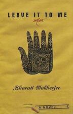 Leave It to Me, Mukherjee, Bharati, Good Books