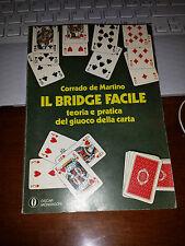 IL BRIDGE FACILE teoria e pratica del giuoco della carta CORRADO DE MARTINO