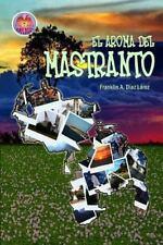 El Aroma Del Mastranto by Franklin Díaz Lárez (2015, Paperback)