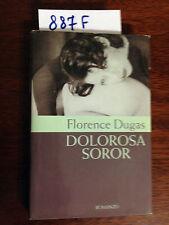Florence DUGAS  -  DOLOROSA SOROR  -  ES SRL  -  2000