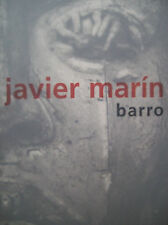 JAVIER MARIN. BARRO. CLAY WORKS. SIGNED BILINGUAL EDITION. Mexican Art Book.