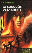Les Aventuriers de la mer 3.La Conquête de la liberté.Robin HOBB.Fantasy SF42