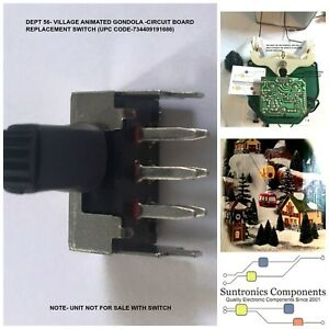 Dept 56 -Village Animated Gondola -Circuit Board Switch-upc:734409191686