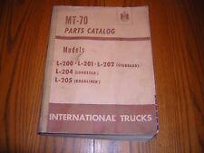 International TRUCKS IHC MT-70 MT70 Parts Catalog Manual L-200 L201 L202 204 205