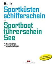 Sportküstenschifferschein & Sportbootführerschein See von Axel Bark (2017, Gebundene Ausgabe)