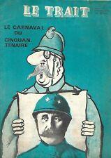 1966. Journal. Caricatures. Le Trait. Pinatel. De Gaulle. Politique. N° spécial+