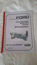 MT75 FORD GEARBOX REBUILD/ REPAIR MANUAL- PRINTED USING DURABLE 240 GMS PAPER