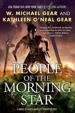 North America's Forgotten Past Ser.: People of the Morning Star by W. Michael Gear and Kathleen O'Neal Gear (2014, Hardcover)