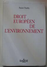 Droit Européen de l'Environnement - Patrick Thieffry - Dédicacé
