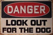 Danger Look Out For The Dog Rustic Metal Sign Vintage Tin Shed Garage  Man Cave