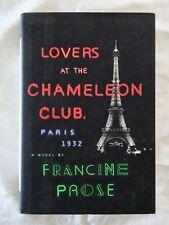 Lovers at the Chameleon Club, Paris 1932 by Francine Prose - HC/DJ NEW