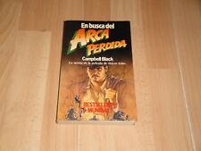 EN BUSCA DEL ARCA PERDIDA LIBRO DE CAMPBELL BLACK CON INDIANA JONES 1ª EDICION