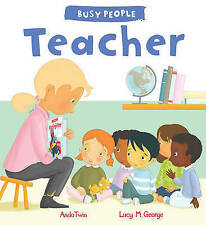 Busy People: Teacher By Lucy M. George NEW (Paperback) Childrens Book