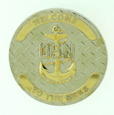 CPO CHIEF GENERIC Welcome To The Mess DECKPLATE LEADERHSIP Navy Challenge Coin