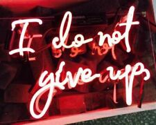 """13"""" I Do Not Give Up Neon Sign Light Beer Bar Pub Lamp Glass"""