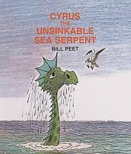 Cyrus the Unsinkable Sea Serpent by Bill Peet (1983, Hardcover)
