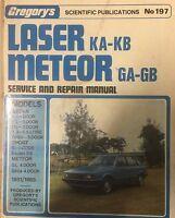 Gregory's No.197 Service & Repair Manual Laser KA-KB Meteor GA-GB 1981/1985