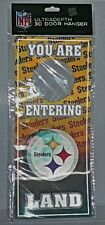 "PITTSBURGH STEELERS NFL 3D Door Hanger ""YOU ARE ENTERING STEELERS LAND"" New"