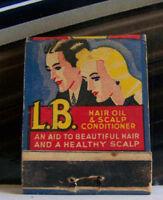 Rare Vintage Matchbook Cover D1 Hollywood California LB Hair Oil Scalp Conditi