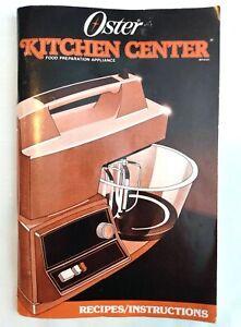 Vintage Oster Kitchen Center Instruction Book Manual Cookbook Recipes 1988 110pg