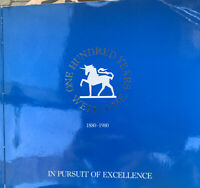WELLCOME: ONE HUNDRED YEARS, 1880-1980: IN PURSUIT OF EXCELLENCE G Macdonald