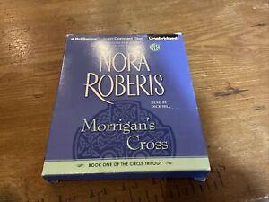 Circle Trilogy: Morrigan's Cross 1 by Nora Roberts (2006, CD, Unabridged) B521