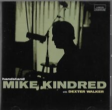MIKE KINDRED with DEXTER WALKER handstand - CD JAZZ PIANO BOOGIE