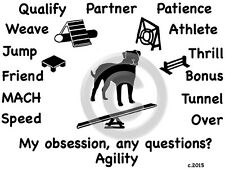 American Bulldog Dog Agility or Obedience Obsession,Questions? T-shirt Choice