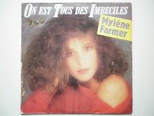 Mylene Farmer 45Tours vinyle On Est Tous Des Imbeciles