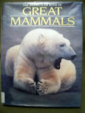 The Sierra Club Book of Great Mammals by Linsay Knight (1992, Hardcover)