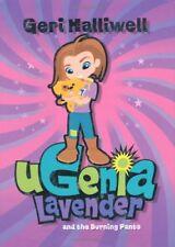 Ugenia Lavender and the Burning Pants (Ugenia Lavender),Geri Halliwell, Rian Hu