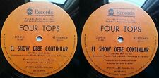 """FOUR TOPS THE SHOW MUST GO ON 12"""" MAXI SPANISH TITLE MEGARARE CHILEAN PRESS ONLY"""
