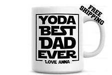 Yoda Best Dad Ever Coffee Mug - Personalized - Father's Day Gift - Gift For Dad
