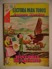 HISTORIA DE MEXICO! - LECTURA PARA TODOS - ORIGINAL SPANISH MEXICAN COMIC NOVARO