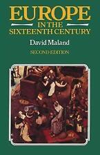 Europe in the Sixteenth Century, Maland, David, New Book