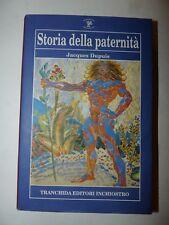 PSICOlOGIA - Jacques Dupuis: Storia della paternità 1992 Tranchida