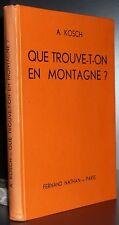 KOSCH: Que trouve t'on en montagne / 1947