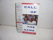Call of the Game : What Really Goes on in the Broadcast Booth Hardback Book
