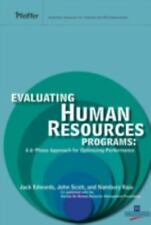 Evaluating Human Resources Programs: A 6-Phase Approach for Optimizing Performa